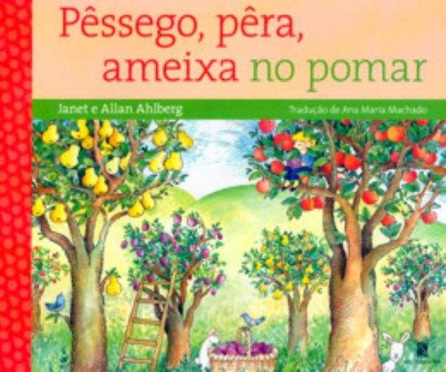 A Pêssego, Pêrameixa No Pomar