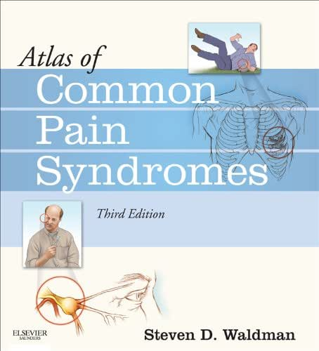 Atlas of Common Pain Syndromes E-Book: Expert Consult - Online and Print