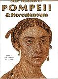 Great Treasures of Pompeii and Herculaneum, Theodore H. Feder, 0896590216