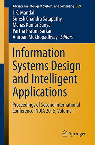 Information Systems Design and Intelligent Applications: Proceedings of Second International Conference INDIA 2015, Volu