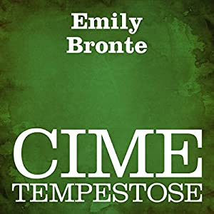 Cime tempestose [Wuthering Heights] Audiobook