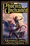 The Phoenix Unchained, Mercedes Lackey and James Mallory, 0765315939