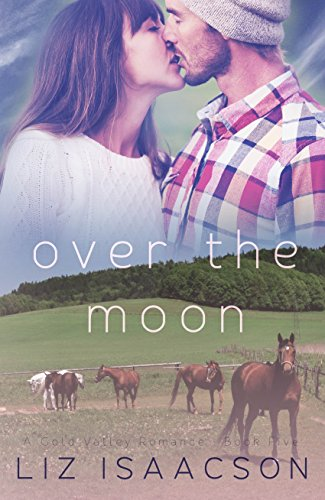 Over the Moon (Gold Valley Romance Book 5) cover