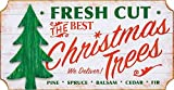 Fresh Cut Christmas Trees Vintage Look 18 x 9.5 Inch Holiday Sign