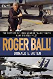 Roger Ball!, Donald E. Auten, 1605280054