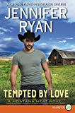 Tempted by Love: A Montana Heat Novel