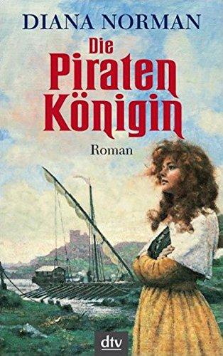 Die Piratenkönigin: Roman