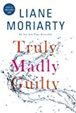 Download Truly Madly Guilty in PDF ePUB Free Online