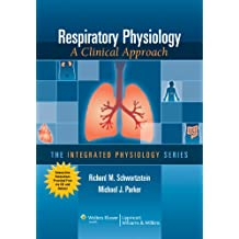 Respiratory Physiology: A Clinical Approach