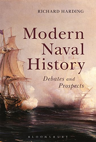 Modern Naval History: Debates And Prospects