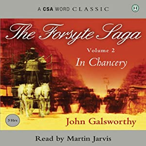 The Forsyte Saga, Volume 2 Audiobook