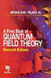 A First Book of Quantum Field Theory,