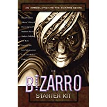 The Bizarro Starter Kit (Purple) by Cameron Pierce (2010-10-18)