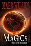 Magics (Modern Magics, Book 3)