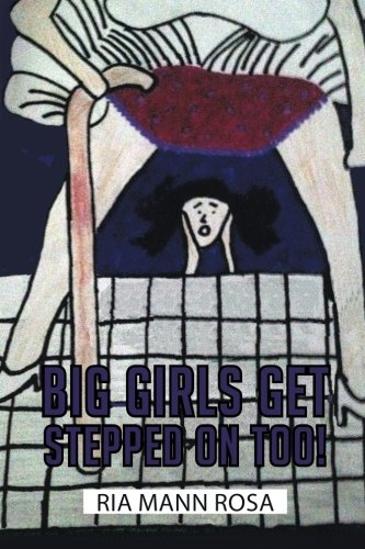 Big Girls Get Stepped on Too!