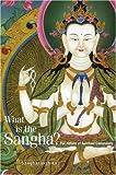 What Is the Sangha?, Sangharakshita, 1899579311