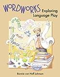 Wordworks: Exploring Language Play