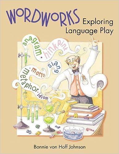 Book Wordworks: Exploring Language Play