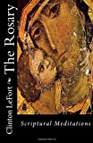The Rosary, Clinton LeFort, 1495416984