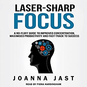 Laser-Sharp Focus Audiobook