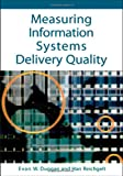 Measuring Information Systems Delivery Quality, , 1591408571
