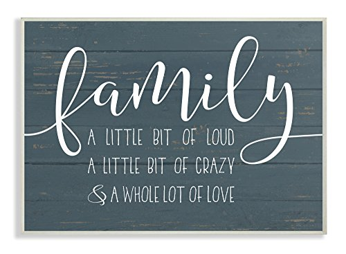 The Stupell Home Decor Collection Family Loud Crazy Love Wall Plaque Art, 13 x 19, ()