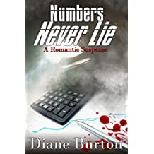 Numbers Never Lie, A Romantic Suspense