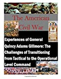 Experiences of General Quincy Adams Gillmore: the Challenges of Transitioning from Tactical to the Operational Level Command, Command and Command and  Staff College, 1499799225