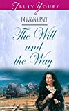 Front cover for the book The Will and the Way by DeWanna Pace