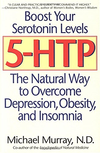 5-HTP: The Natural Way to Overcome Depression, Obesity, and - Ktz Buy