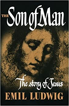 Book The Son of Man: The Story of Jesus