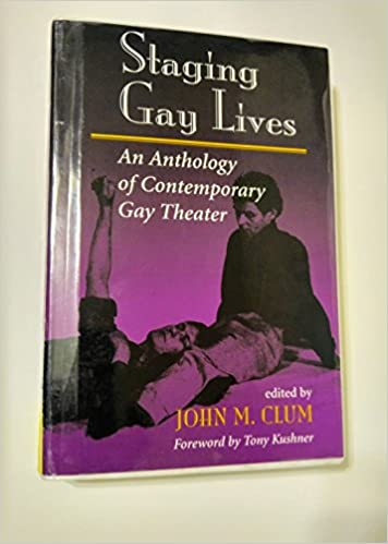 Book Staging Gay Lives: An Anthology Of Contemporary Gay Theater