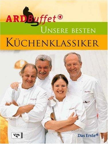 ARD Buffet: Unsere besten Küchenklassiker
