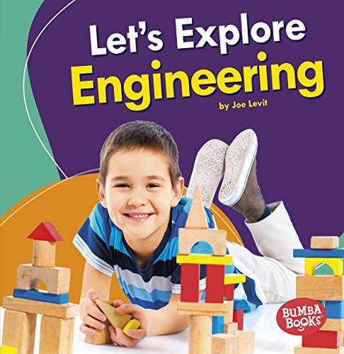 Let's Explore Engineering (Bumba Books: A First Look at Stem)