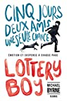 Lottery boy par Michael Byrne