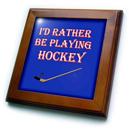 (3dRose 3D Rose Id Rather be Playing Hockey. Game. Score. Winning. Popular Saying - Framed Tile, 8 by 8-inch (ft_213133_1))