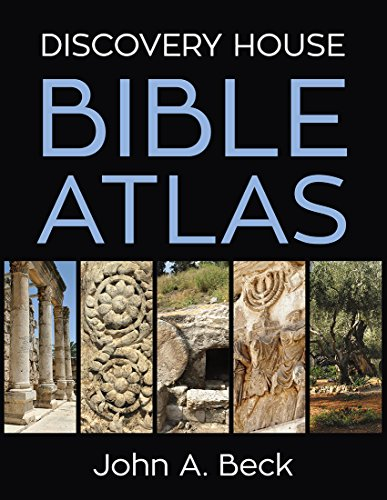 Discovery House Bible Atlas [Beck, Dr. John A.] (Tapa Dura)