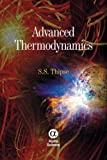 Advanced Thermodynamics, S. S. Thipse, 1842657895