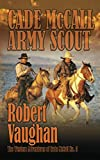 img - for Cade McCall: Army Scout (The Western Adventures of Cade McCall) book / textbook / text book