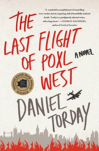 Image of The Last Flight of Poxl West: A Novel