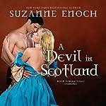 A Devil in Scotland   Suzanne Enoch