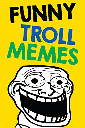 Memes: Funny Troll Memes and Jokes (Hilarious Memes, Popular Troll