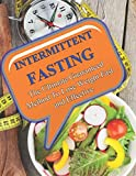 Intermittent Fasting: The Ultimate Guaranteed