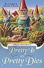Pretty is as Pretty Dies (Myrtle Clover Mysteries Book 1)
