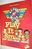 Safety Kids Play It Smart, Janeen Brady, 0944803229