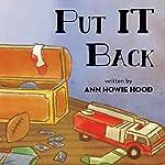 Put It Back | Ann Howie Hood
