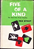 Five of a kind;: The third Nero Wolfe omnibus