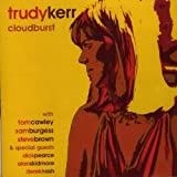 Cloudburst by Trudy Kerr