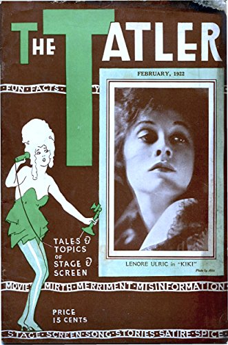 The Tatler #1 (vol. 4): Tales & Topics of Stage & Screen (In this issue: Photos of Dainty Dancers, Starlets & Stimulating Satirical (Flapper Dancer)