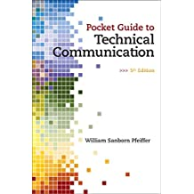 Pocket Guide to Technical Communication Plus MyWritingLab without Pearson eText -- Access Card Package (5th Edition)